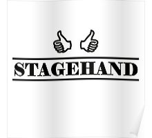 Stagehand black Poster