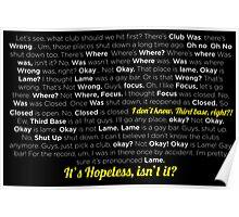 It´s hopeless isn´t it? Poster