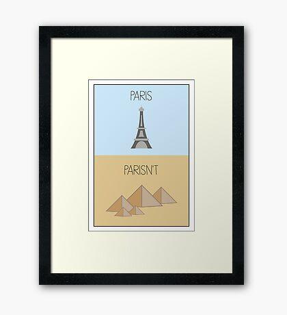 Parisn't - Tower Framed Print