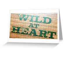 Wild at Heart Greeting Card