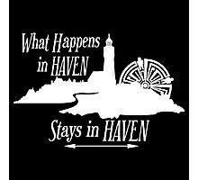 What Happens In Haven Lighthouse White Logo Photographic Print