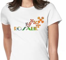 The Name Game - Rosalie Womens Fitted T-Shirt