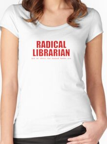 Radical Librarian (Red) Women's Fitted Scoop T-Shirt