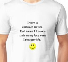 Customer Service Joke Unisex T-Shirt