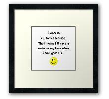 Customer Service Joke Framed Print
