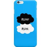 Run? Run.  iPhone Case/Skin