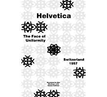 Helvetica Poster 3 Photographic Print