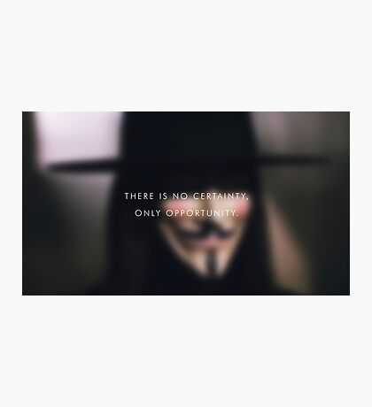 There is no certainty Photographic Print