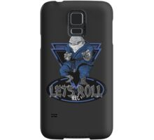 Lets Roll Samsung Galaxy Case/Skin