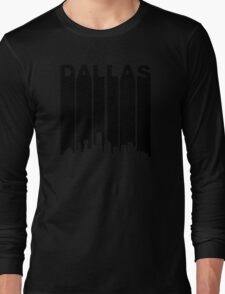 Retro Dallas Cityscape Long Sleeve T-Shirt