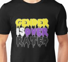 GENDER IS OVERRATED - nonbinary Unisex T-Shirt