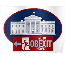 OBEXIT - End of Obama Term - Impeach Obama - 2016 Elections - Politically Incorrect - EXIT Obama Poster