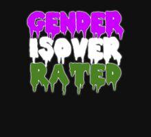 GENDER IS OVERRATED - genderqueer Unisex T-Shirt