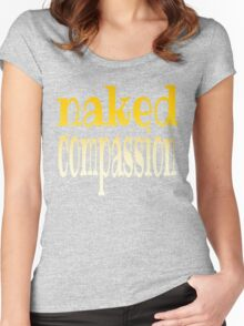 naked compassion Women's Fitted Scoop T-Shirt