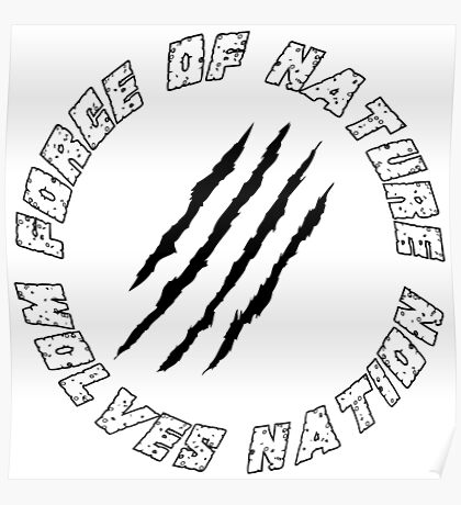 Wolves Nation - Force Of Nature Poster