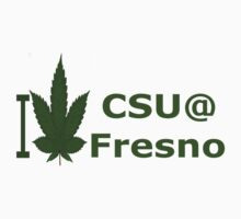 I Love CSU @ Fresno by Ganjastan