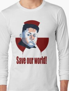 Save our world! Long Sleeve T-Shirt