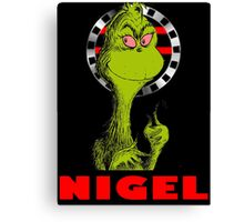 Nigel the Grinch Who Stole England Canvas Print
