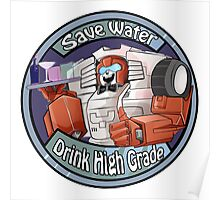 Mtmte Swerve, save water drink high  Poster