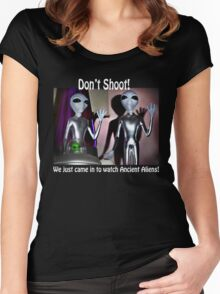 We Just Came in to Watch Ancient Aliens! (w/text) Women's Fitted Scoop T-Shirt