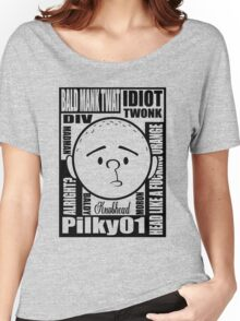 Pilky01 Women's Relaxed Fit T-Shirt
