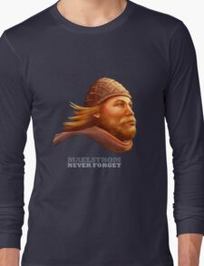 Maelstrom - Never Forget - Viking Long Sleeve T-Shirt