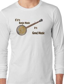 Banjo Music Long Sleeve T-Shirt