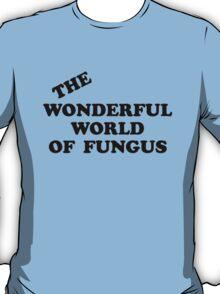 Howlin' Mad Murdock's 'The Wonderful World of Fungus' T-Shirt