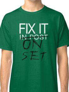 Fix It On Set Classic T-Shirt