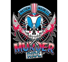 Murder Ride Photographic Print