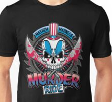 Murder Ride Unisex T-Shirt