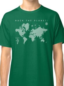 Hack the Planet! - Enlightened Classic T-Shirt