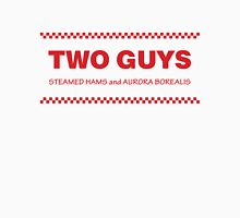 Two Guys - Steamed Hams Unisex T-Shirt