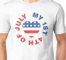 My 1st 4th Of July Unisex T-Shirt