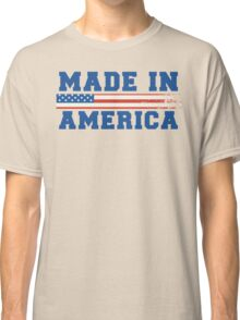 Made In America Classic T-Shirt