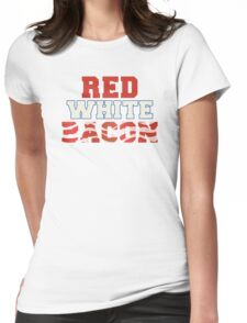 Red, White & Bacon Womens Fitted T-Shirt