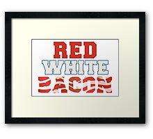 Red, White & Bacon Framed Print