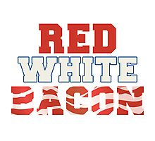 Red, White & Bacon Photographic Print