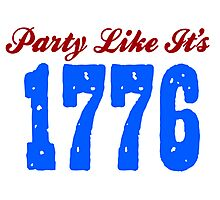 Party Like it's 1776 Photographic Print