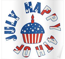 Happy 4th Of July Cupcake Poster