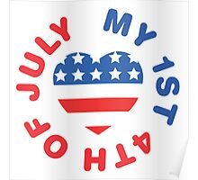 My 1st 4th Of July Poster