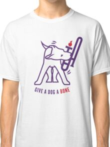 Give A Dog A Bone Classic T-Shirt