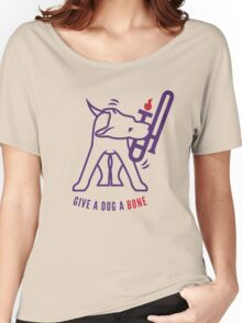 Give A Dog A Bone Women's Relaxed Fit T-Shirt