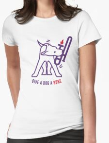 Give A Dog A Bone Womens Fitted T-Shirt
