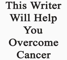 This Writer Will Help You Overcome Cancer by supernova23