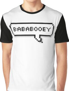 Bababooey Graphic T-Shirt