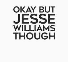 Jesse Williams tho. Unisex T-Shirt