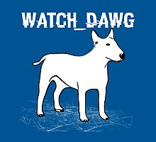Watch_Dawg by GenialGrouty