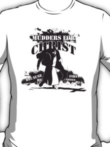 Mudders for Christ T-Shirt