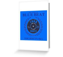 The History Of Blue Beat  Greeting Card